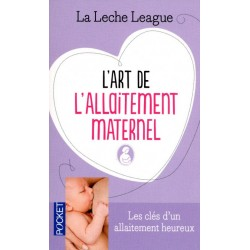 L'art de l'allaitement maternel - La leche league