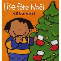 Livre Lise fête Noël KATHLEEN AMANT
