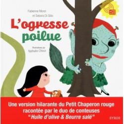L'ogresse poilue + CD  Fabienne Morel Debora Di Gilio