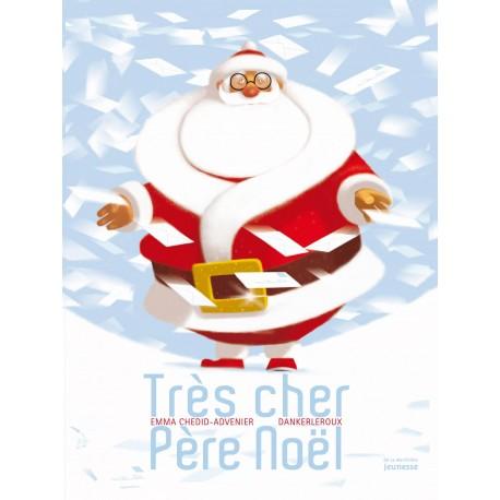 Très cher Père Noël E. Chedid-Advenier Dankerleroux