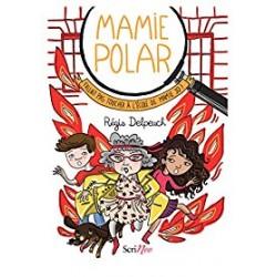 Mamie polar Fallait pas toucher à l'école de mamie Jo !
