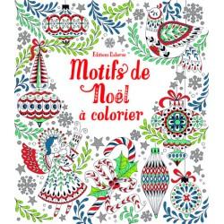 Motifs de Noël  colorier Edition Usborne