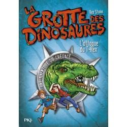 La grotte des dinosaures - Tome 1 - L'attaque du T-Rex