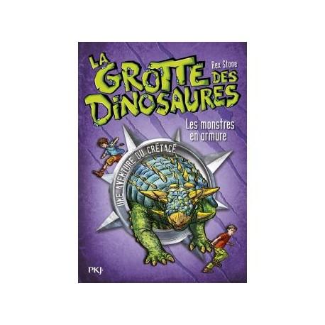 La grotte des dinosaures - Tome 3 - Les monstres en armure