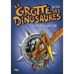 La grotte des dinosaures - Tome 4 - Le vol du serpent ailé