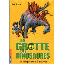 La grotte des dinosaures - Tome 7 - Un stegosaure à sauver
