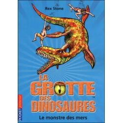 La grotte des dinosaures - Tome 8 - Le monstre des mers