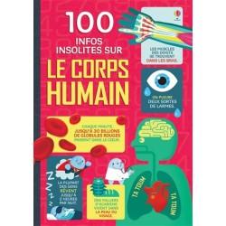 100 infos insolites sur le corps humain Usborne