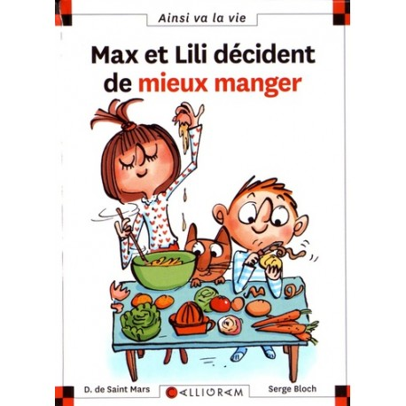 Max et Lili décident de mieux manger